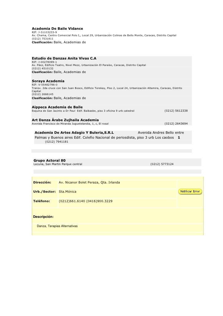Academia De Baile Vidance (10420)RIF: J-31103233-9Av. Chama, Centro Comercial Polo I,, Local 29, Urbanización Colinas de B...