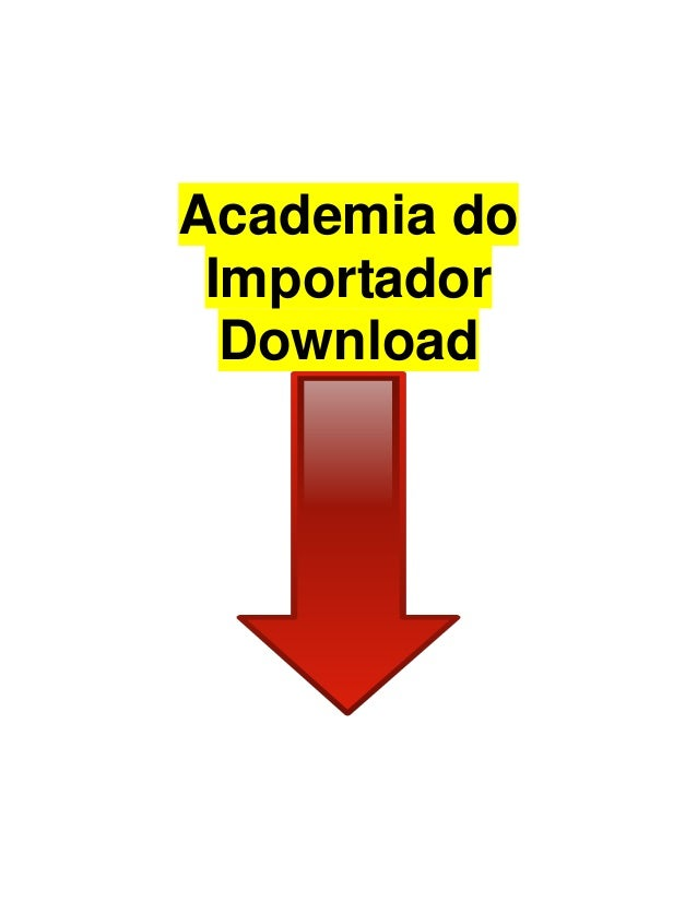 Academia do Importador Download