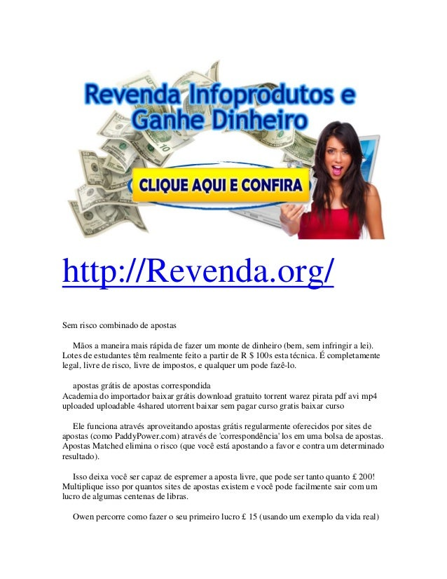 http://Revenda.org/ Sem risco combinado de apostas Mãos a maneira mais rápida de fazer um monte de dinheiro (bem, sem infr...