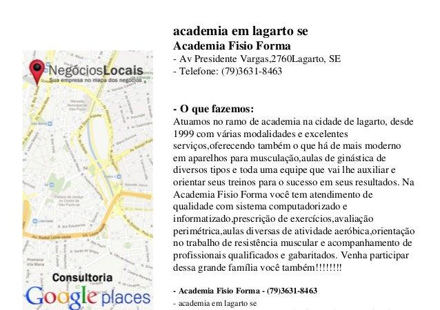 academia em lagarto se Academia Fisio Forma - Av Presidente Vargas,2760Lagarto, SE - Telefone: (79)3631-8463 - O que fazem...