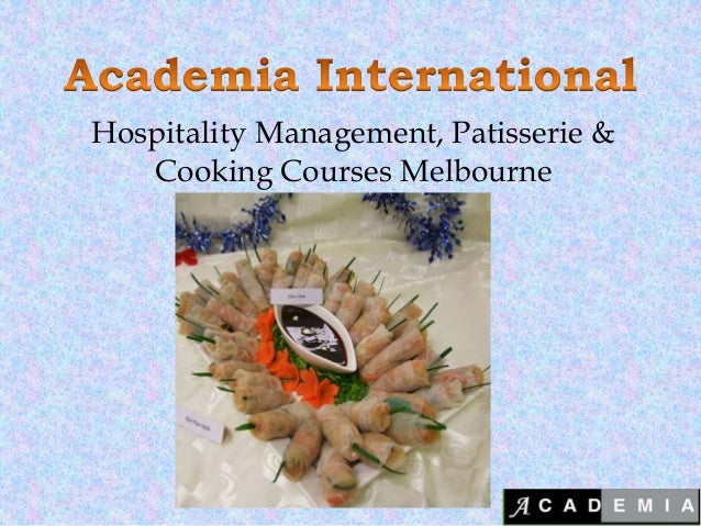 Hospitality Management, Patisserie & Cooking Courses Melbourne