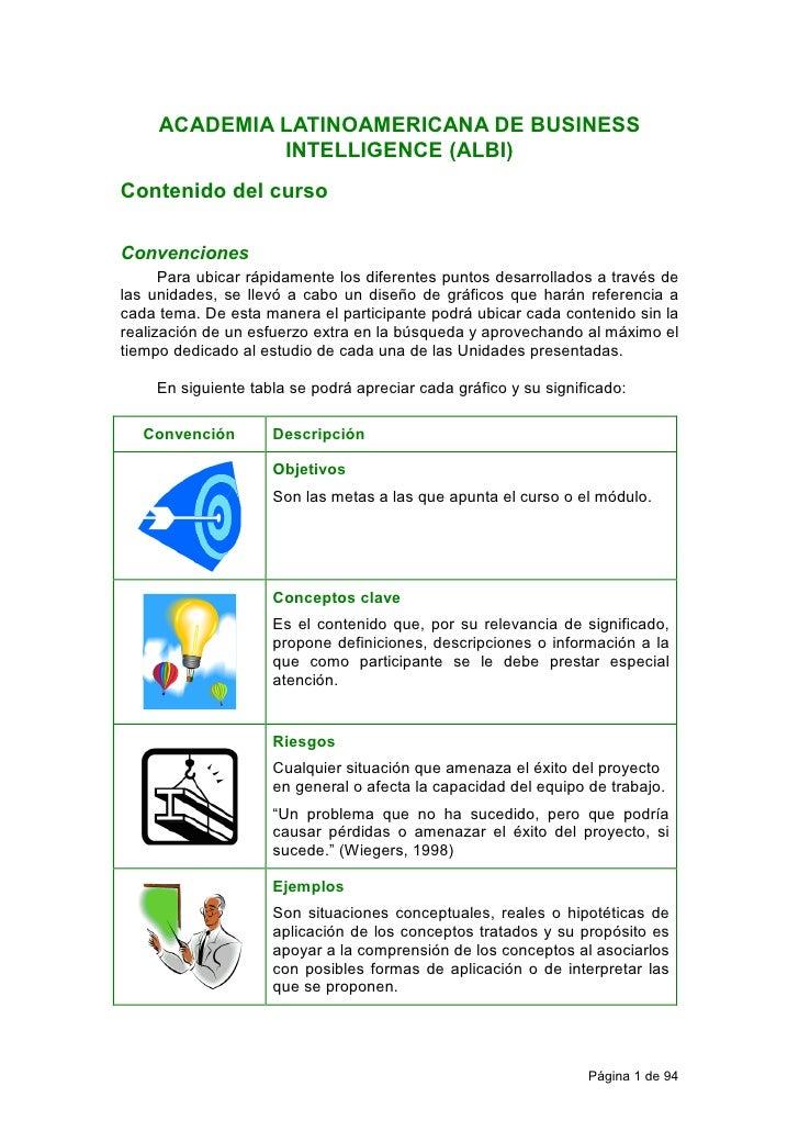 ACADEMIA LATINOAMERICANA DE BUSINESS               INTELLIGENCE (ALBI) Contenido del curso  Convenciones       Para ubicar...