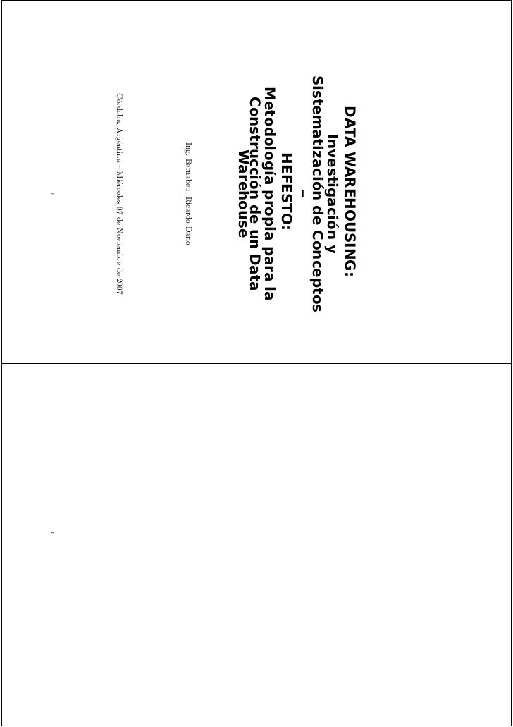 DATA WAREHOUSING:       Investigación ySistematización de Conceptos              –         HEFESTO: Metodología propia par...