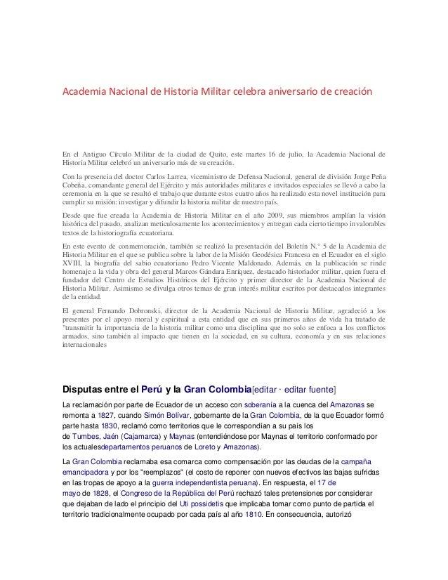 Academia Nacional de Historia Militar celebra aniversario de creación En el Antiguo Círculo Militar de la ciudad de Quito,...