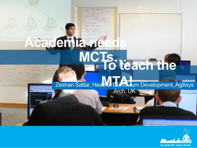 MCSM  MCSE  MTA is an optional starting point for candidates not ready to start with MCSA  MCSD  MCSA MTA
