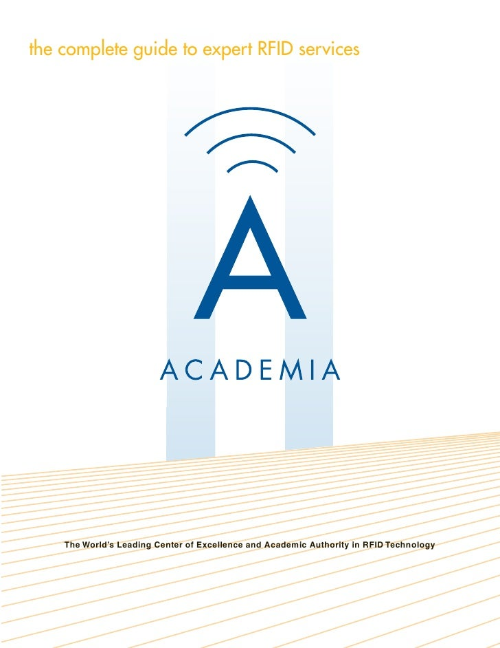 the complete guide to expert RFID services         The World's Leading Center of Excellence and Academic Authority in RFID...