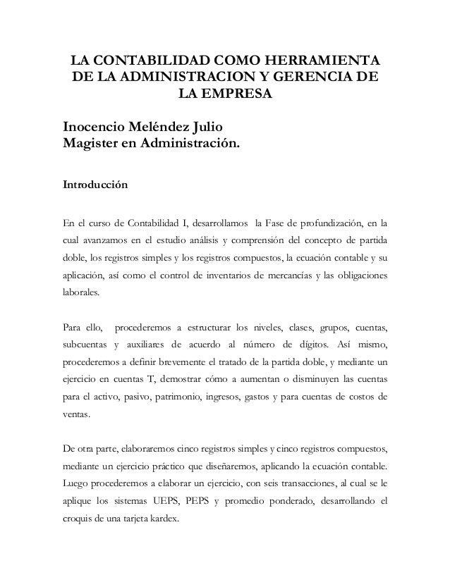 LA CONTABILIDAD COMO HERRAMIENTA  DE LA ADMINISTRACION Y GERENCIA DE              LA EMPRESAInocencio Meléndez JulioMagist...