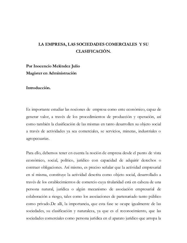LA EMPRESA, LAS SOCIEDADES COMERCIALES Y SU                              CLASIFICACIÓN.Por Inocencio Meléndez JulioMagiste...