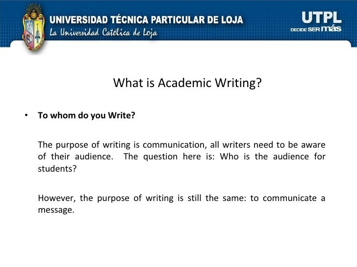 the importance of defining and addressing the purpose in scholarly writing The writing process  determining your purpose in writing, limiting the scope of what  like the writing process, scholarly work is recursive rather than linear.