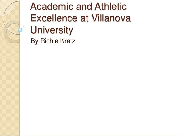 Academic and Athletic Excellence at Villanova University By Richie Kratz