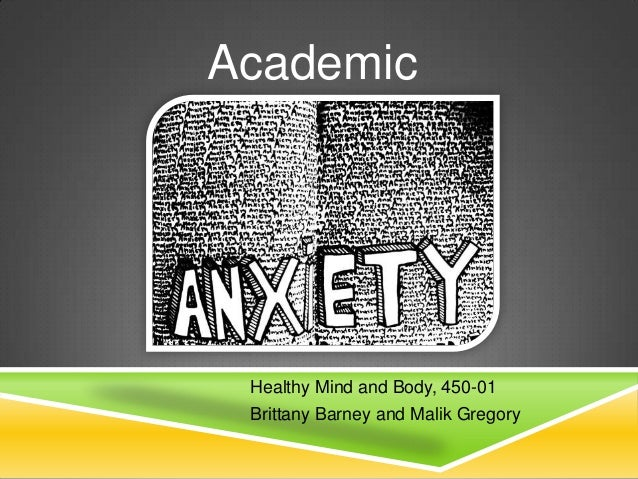 Academic  Healthy Mind and Body, 450-01 Brittany Barney and Malik Gregory