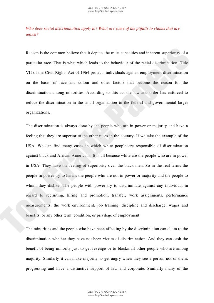 essays on racial discrimination Homepage writing samples academic writing samples essay samples definition essay samples workplace discrimination in an ideal world, people would be equal in rights, opportunities, and responsibilities, despite their race or gender in the workplace discrimination can take more.