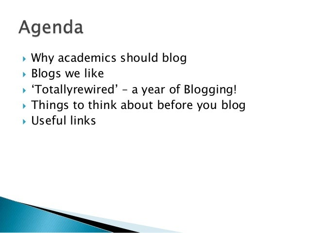 Academic Blogging. How? Why? What?