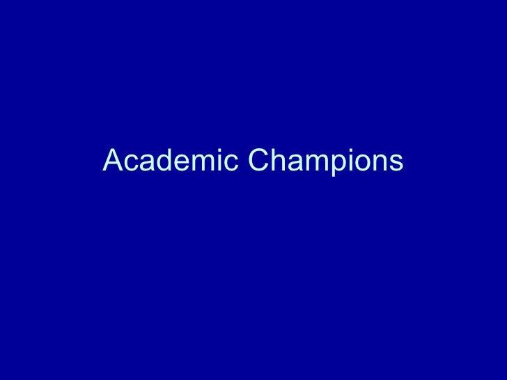 Academic Champions