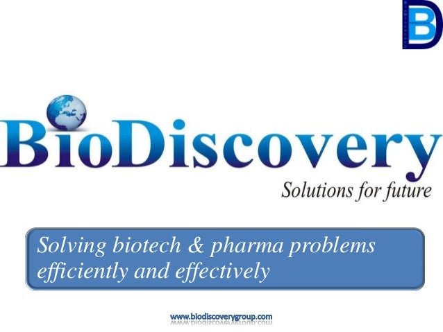 Solving biotech & pharma problemsefficiently and effectively