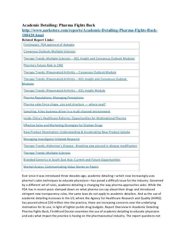 Academic Detailing: Pharma Fights Backhttp://www.aarkstore.com/reports/Academic-Detailing-Pharma-Fights-Back-188428.htmlRe...