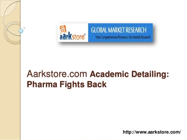 Aarkstore.com Academic Detailing:Pharma Fights Back                      http://www.aarkstore.com/