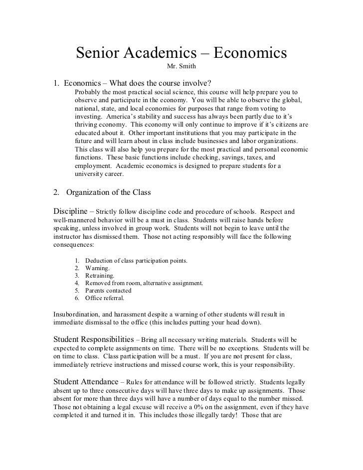Senior Academics – Economics                                         Mr. Smith1. Economics – What does the course involve?...