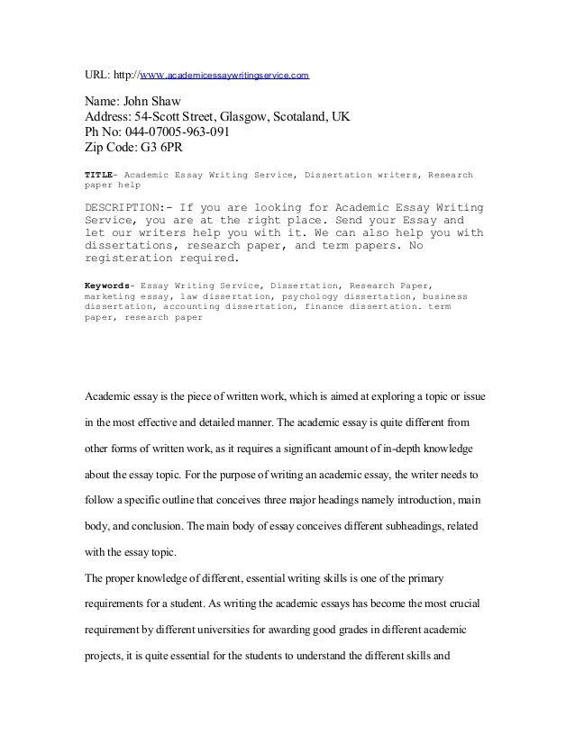 URL: http://www.academicessaywritingservice.comName: John ShawAddress: 54-Scott Street, Glasgow, Scotaland, UKPh No: 044-0...