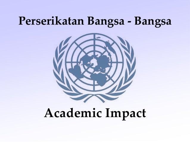 Academic Impact Perserikatan Bangsa - Bangsa