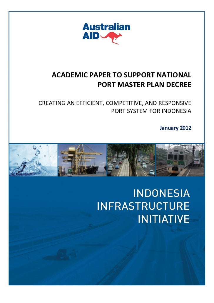 TECHNICAL PAPER TO SUPPORT NPMP DECREE    ACADEMIC PAPER TO SUPPORT NATIONAL               PORT MASTER PLAN DECREECREATING...
