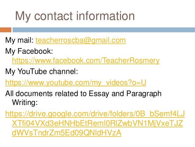 academic paragraph and essay writing my contact information