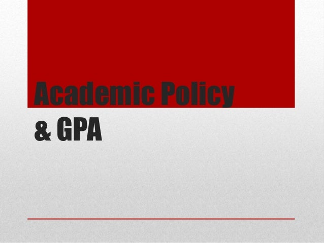 Academic Policy & GPA