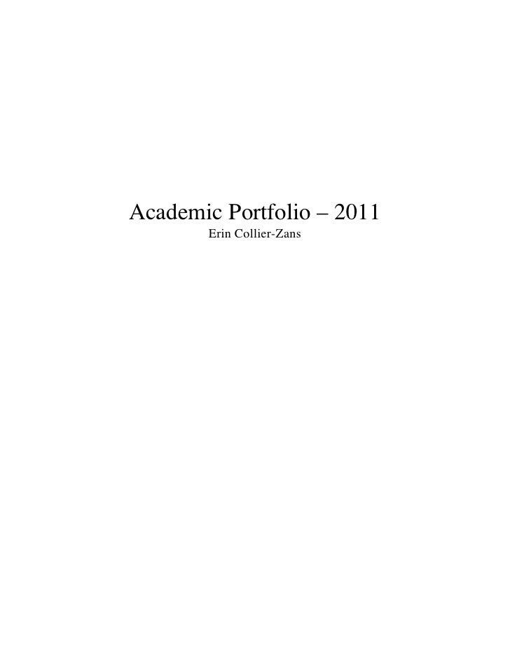 Academic Portfolio – 2011       Erin Collier-Zans