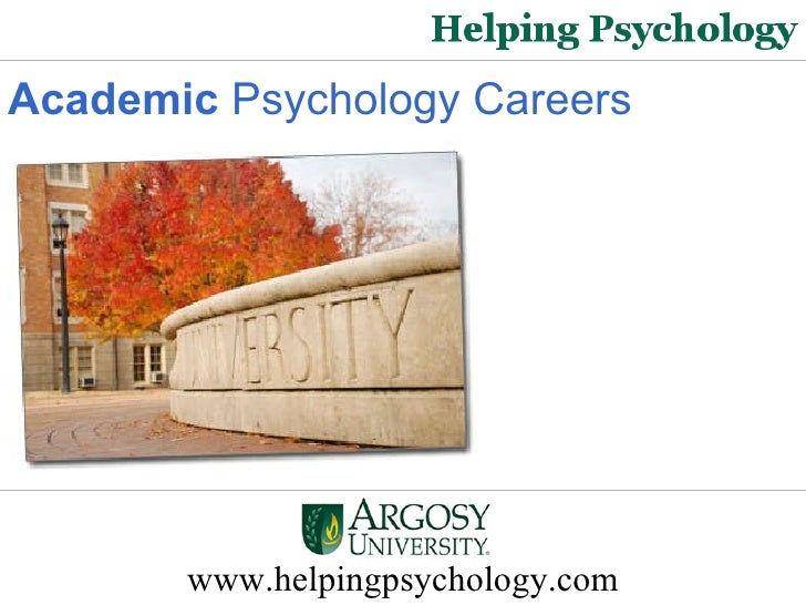 Academic Psychology Careers   www.helpingpsychology.com