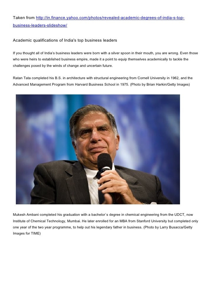 Taken from http://in.finance.yahoo.com/photos/revealed-academic-degrees-of-india-s-top-business-leaders-slideshow/Academic...