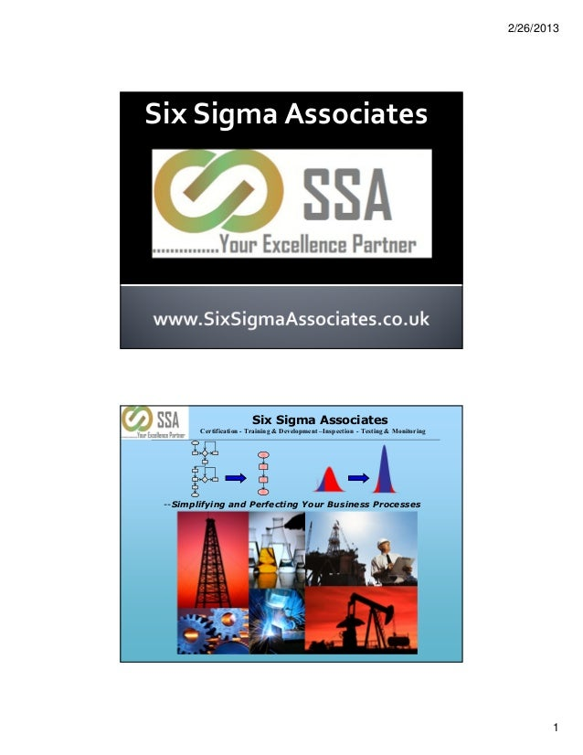 2/26/2013Six Sigma Associates                        Six Sigma Associates        Certification - Training & Development –I...