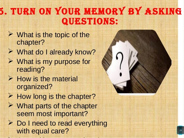  What is the topic of the chapter?  What do I already know?  What is my purpose for reading?  How is the material orga...