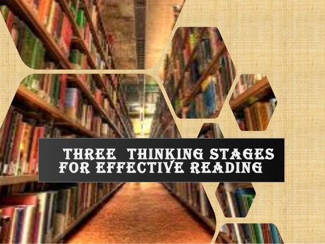 thREE thINkING stAGEs foR EffECtIvE READING