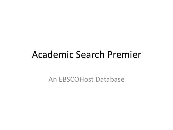 Academic Search Premier   An EBSCOHost Database