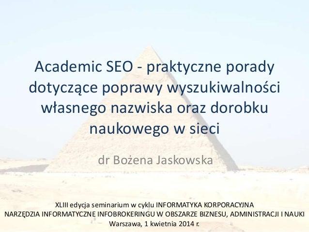 Academic SEO - praktyczne porady dotyczące poprawy wyszukiwalności własnego nazwiska oraz dorobku naukowego w sieci dr Boż...