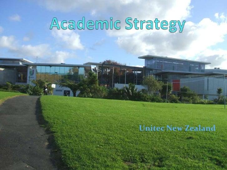 Academic Strategy<br />Unitec New Zealand<br />