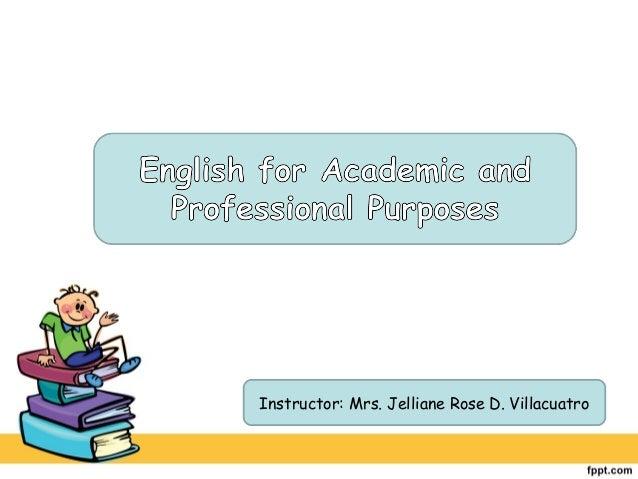 Instructor: Mrs. Jelliane Rose D. Villacuatro