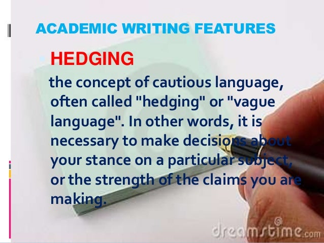 Academic writing style hedging your bets