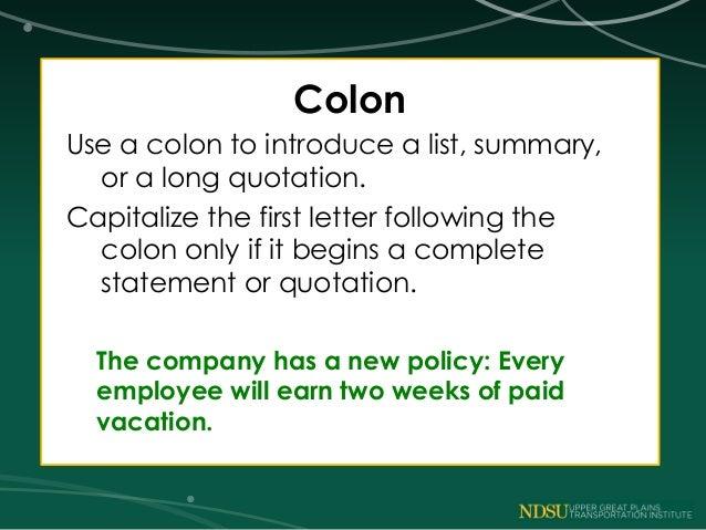 Using the semi-colon and colon