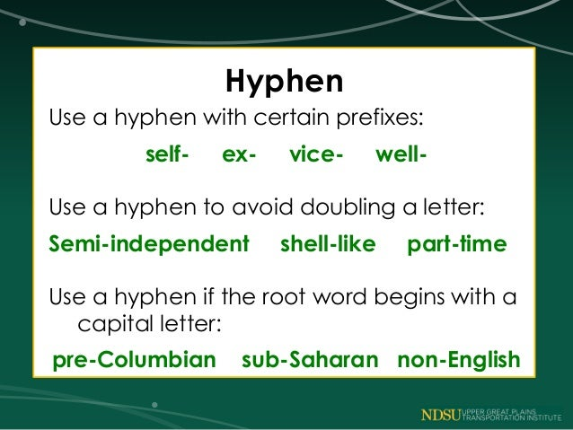 What is a hyphen?