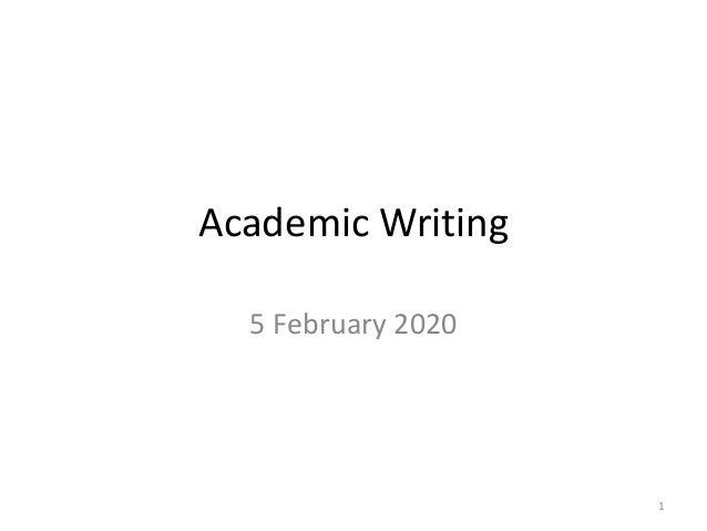 Academic Writing 5 February 2020 1