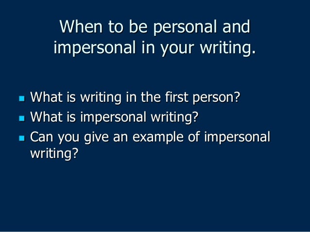 Impersonality in academic writing