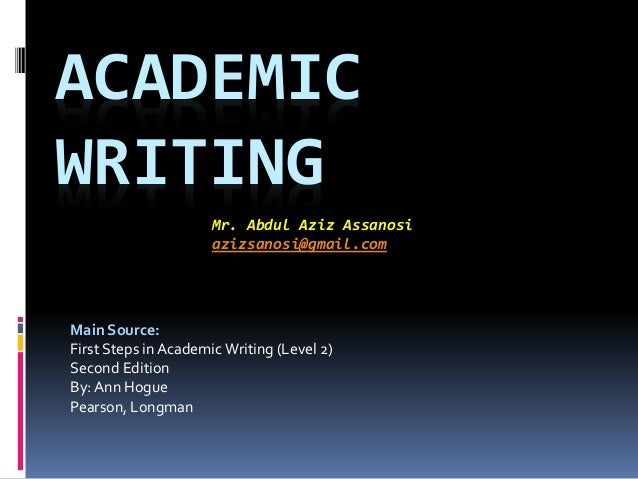 first steps in academic writing hogue