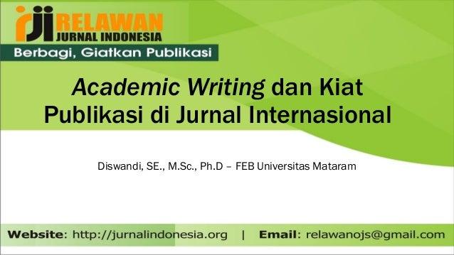 Academic Writing dan Kiat Publikasi di Jurnal Internasional