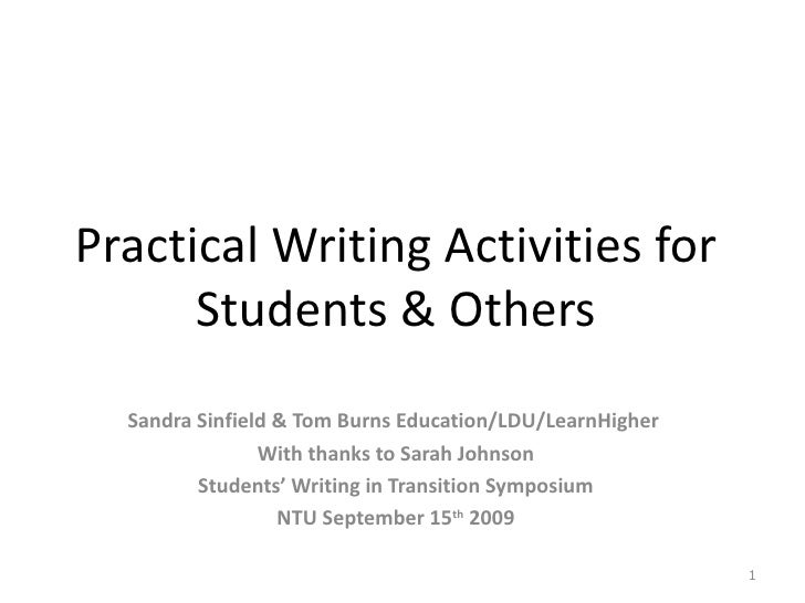 Practical Writing Activities for      Students & Others  Sandra Sinfield & Tom Burns Education/LDU/LearnHigher            ...
