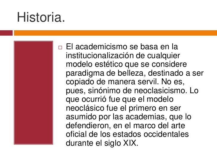 Sinonimo de academicismo
