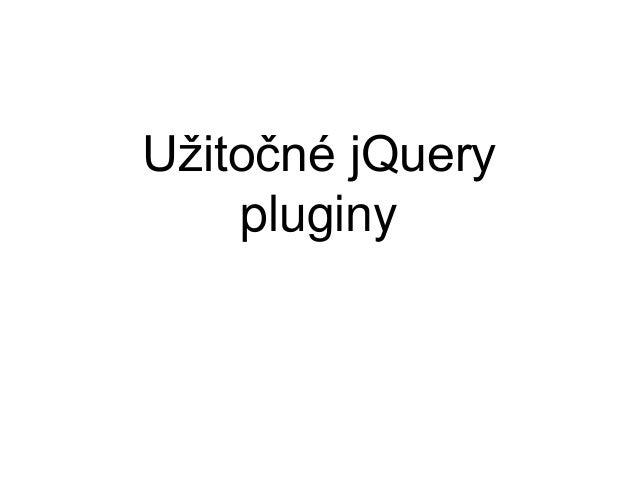 Užitočné jQuery  pluginy