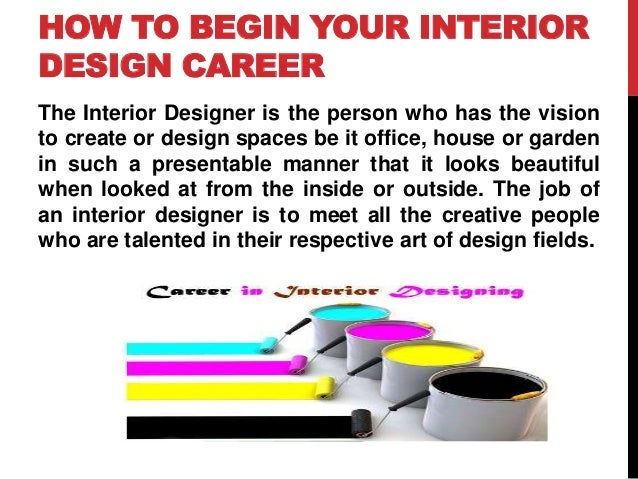 HOW TO BEGIN YOUR INTERIOR DESIGN CAREER