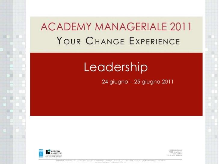 Leadership 24 giugno – 25 giugno 2011