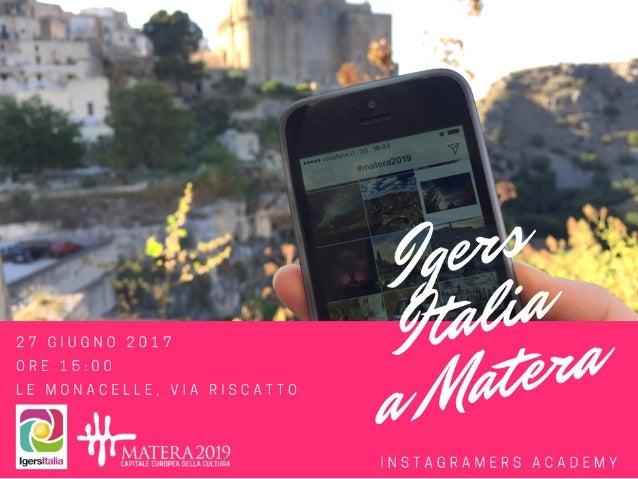 Igersitalia – Marika Marangella – Francesco Montefusco Prima di cominciare… Un po' di storia • È il 6 ottobre 2010 quando ...